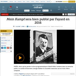 Mein Kampf sera bien publié par Fayard en 2016