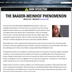 The Baader-Meinhof Phenomenon