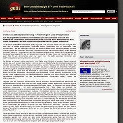 news - Vorratsdatenspeicherung - Meinungen und Prognosen