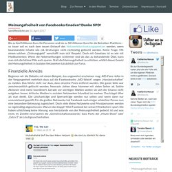 Meinungsfreiheit von Facebooks Gnaden? Danke SPD!