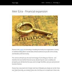 Meir Ezra - Financial expansion