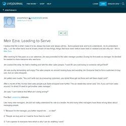 Meir Ezra: Leading to Serve