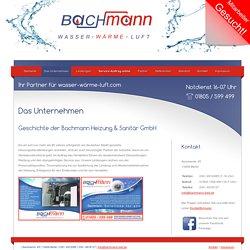 Über die Firma Bachmann - Meisterbetrieb für Heizung-, Sanitär- und Klimatechnik in Berlin/ Brandenburg