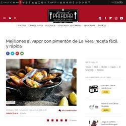 Mejillones al vapor con pimentón de La Vera: receta fácil y rápida