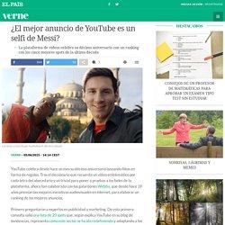 ¿El mejor anuncio de YouTube es un selfi de Messi?
