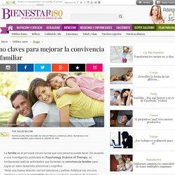 10 claves para mejorar la convivencia familiar