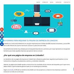 10 Formas para Mejorar tu Página de Empresa en LinkedIn