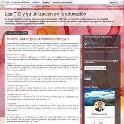Las TIC y su utilización en la educación : 10 apps para mejorar el razonamiento lógico