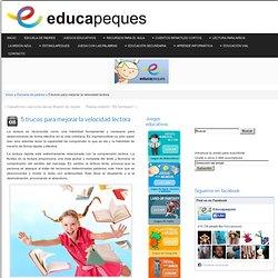 5 trucos para mejorar la velocidad lectora - El Portal de Educapeques