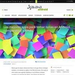 Las mejores apps para tomar notas en Android: comparativa a fondo