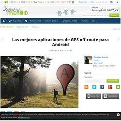 Las mejores aplicaciones de GPS off-route para Android