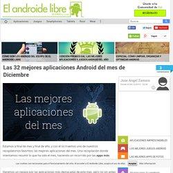 Las 32 mejores aplicaciones Android del mes de Diciembre