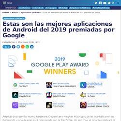 Mejores aplicaciones de Android 2019 premiadas por Google