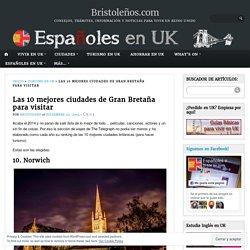 Las 10 mejores ciudades de Gran Bretaña para visitar – Bristoleños.com