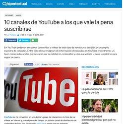 Los mejores canales de YouTube a los que deberías suscribirte