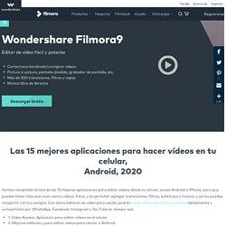 Los 15 mejores editores de vídeo para Android 2020- Aplicaciones de edición