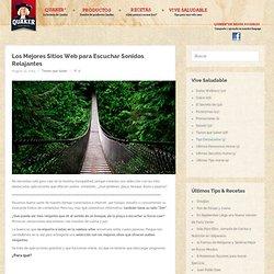 Los Mejores Sitios Web para Escuchar Sonidos Relajantes