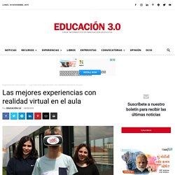 Las mejores experiencias con realidad virtual en el aula