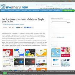 Las 10 mejores extensiones oficiales de Google para Chrome