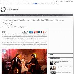 Los mejores fashion films de la última década (Parte 2)