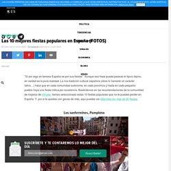 Las 10 mejores fiestas populares en España