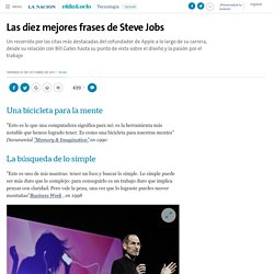 Las diez mejores frases de Steve Jobs - 07.10.2011 - LA NACION
