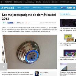 Los mejores gadgets de domótica del 2013