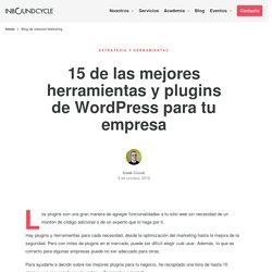 15 de las mejores herramientas y plugins de WordPress para tu empresa