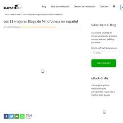 Los 11 mejores Blogs de Mindfulness en español - Elefante Zen