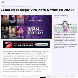 Las mejores 3 Netflix VPN en 2020 (probado y aprobado)