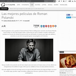 Las mejores películas de Roman Polanski