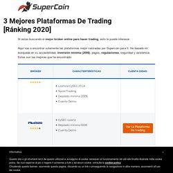 3 Mejores Plataformas De Trading [Ránking 2020] - Supercoin.it