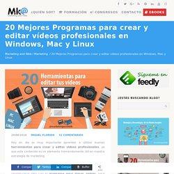 Mejores programas para crear y editar vídeos en PC, Mac y Linux