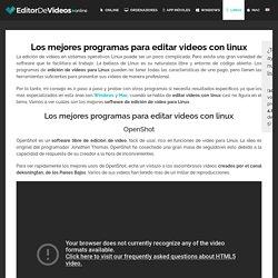 Los mejores programas para editar vídeos con Linux gratis