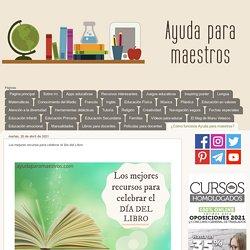 Los mejores recursos para celebrar el Día del Libro