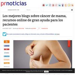 Los mejores blogs sobre cáncer de mama, recursos online de gran ayuda para los pacientes