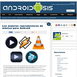 Mejores Reproductores Android