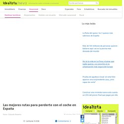 Las mejores rutas en coche por España — idealista/news