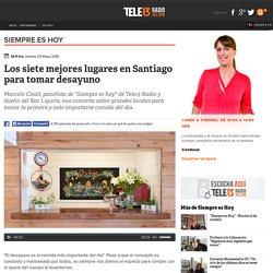 Los siete mejores lugares en Santiago para tomar desayuno