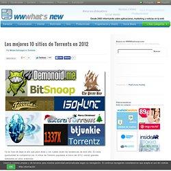 Los mejores 10 sitios de Torrents en 2012