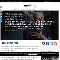 Las 15 mejores frases del sociólogo Zygmunt Bauman, creador de la 'modernidad líquida'