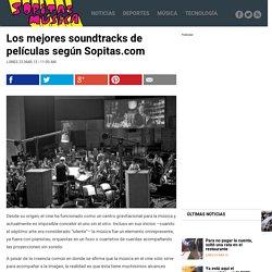 » Los mejores soundtracks de películas según Sopitas.com