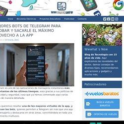 Mejores bots de Telegram para probar y sacarle el máximo provecho a la app