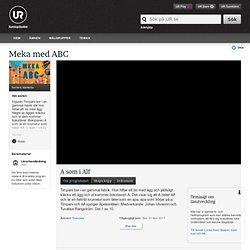 Meka med ABC: A som i Alf