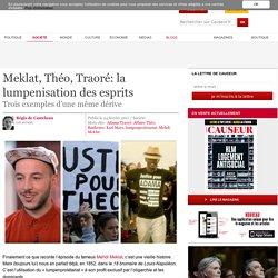 Meklat, Théo, Traoré: la lumpenisation des esprits