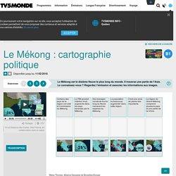 Le Mékong: cartographie politique