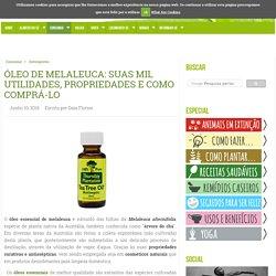 ÓLEO DE MELALEUCA: PROPRIEDADES E COMO COMPRÁ-LO - greenMe.com.br