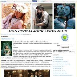 MELANCHOLIA - 9/10 - MON CINEMA JOUR APRES JOUR