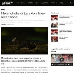 Melancholia di Lars Von Trier- recensione - LaScimmiaPensa.com
