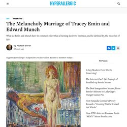 The Melancholy Marriage of Tracey Emin and Edvard Munch